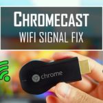 Chromecast not Connecting to Wifi