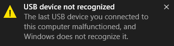 USB Device Not Recognized in Windows 10