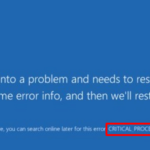 Fix critical process died in Windows 10